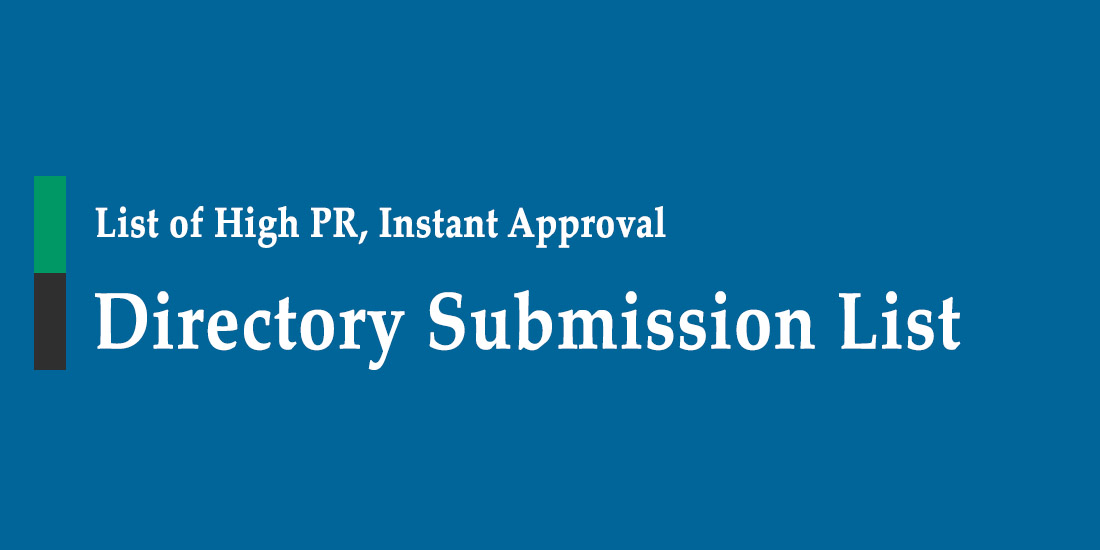 100 High PR Directory Submission List 2019